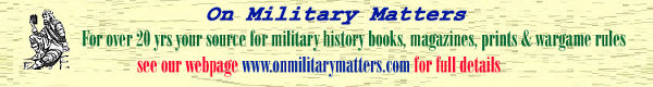 On Military Matters - Wargaming Rules, Books, Magazines, & more...